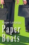Paper Boats - Roger Longrigg