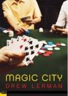 Magic City (Push Fiction) - Drew Lerman