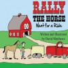 Rally the Horse Went for a Ride - David Matthews