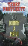 Johnny a mrtví (Johnny, #2) - Terry Pratchett