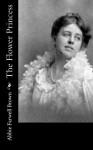 The Flower Princess - Abbie Farwell Brown