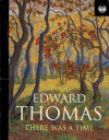 There was a Time - Edward Thomas