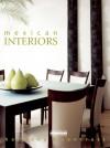 Mexican Interiors: Harmony and Contrast - Fernando de Haro, Omar Fuentes