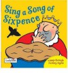 Sing A Song Of Sixpence (A Peep Through Nursery Rhyme) - Emily Gale, Emma Dodd