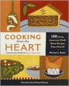 Cooking from the Heart - Michael Rosen