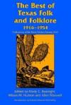 The Best of Texas Folk and Folklore, 1916-1954 - Mody Coggin Boatright, Wilson M. Hudson, Allen Maxwell