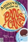 The Amityville House of Pancakes Omnibus, Volume 1 - Pete S. Allen, Jack Mangan, J.D. Welles