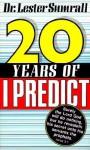 Twenty Years of I Predict - Lester Sumrall