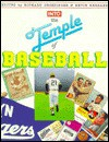Into the Temple of Baseball - Richard Grossinger, Kevin Kerrane, Tom Clark