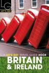 Let's Go Britain & Ireland 2004 - Let's Go Inc., Chloe Schama, Lauren Bonner, Charlotte Douglas