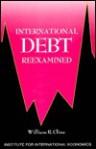 International Debt Reexamined - William R. Cline