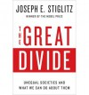 [ The Great Divide: Unequal Societies and What We Can Do about Them by Stiglitz, Joseph E. ( Author ) Apr-2015 Hardcover ] - Joseph E. Stiglitz
