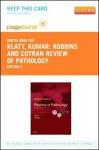 Robbins and Cotran Review of Pathology - Pageburst E-Book on Vitalsource (Retail Access Card) - Edward C Klatt, Vinay Kumar
