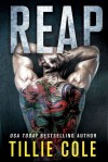 Reap: A Scarred Souls Novel - Tillie Cole