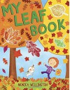 My Leaf Book - Monica Wellington