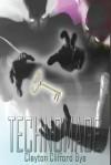 Technomage - Clayton Clifford Bye