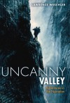 Uncanny Valley: Adventures in the Narrative - Lawrence Weschler