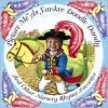 Picture Me as Yankee Doodle Dandy and Other Nursery Rhymes - Wendy Rasmussen