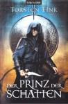 Der Prinz der Schatten - Torsten Fink