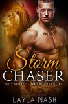 Storm Chaser (City Shifters: the Pride Book 3) - Layla Nash