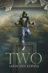 Two - LeighAnn Kopans