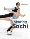 Skating to Sochi - Beverley Smith