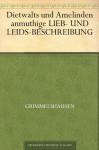 Dietwalt und Amelinde - Hans Jakob Christoffel von Grimmelshausen