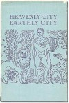 Heavenly City Earthly City - Robert Duncan