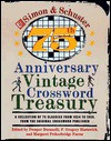 Simon & Schuster 75th Anniversary Vintage Crossword Treasury: A Collection of 75 Classics from 1924 to 1950, from the Original Crossword Publisher - Prosper Buranelli