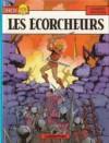 Les écorcheurs - Jacques Martin, Jean Pleyers