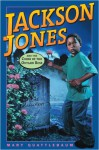 Jackson Jones and the Curse of the Outlaw Rose (Jackson Jones) - Mary Quattlebaum