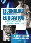 Technology in Education: A Twenty-Year Retrospective - D. Lamont Johnson