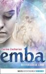 Emba - Bittersüße Lüge - Carina Zacharias