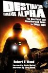 Destination: Moonbase Alpha - Robert W Wood