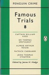 Famous Trials: Captain William Kidd, Dr.Thomas Smethurst, Alfred Arthur Rouse, Patrick Carraher, John Thomas Straffen V. 8 (Penguin Crime) - James H. Hodge