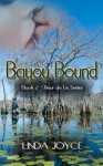 Bayou Bound (Fleur de Lis Series book 2) - Linda Joyce