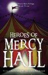 Heroes of Mercy Hall - Garth Edwards, Max Stasyuk