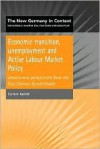 Economic Transition, Unemployment and Active Labour Market Policy - Corinne Nativel