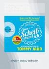 Sean Brummel: Einen Scheiß muss ich (DAISY Edition): Das Manifest gegen das schlechte Gewissen - Aus dem Amerikanischen erfunden von Tommy Jaud - Tommy Jaud, Tommy Jaud