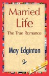 Married Life - May Edginton