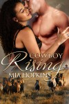 Cowboy Rising - Mia Hopkins