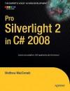 Pro Silverlight 2 in C# 2008 - Matthew MacDonald