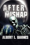After the Mishap - Albert Barnes