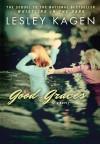 Good Graces - Lesley Kagen