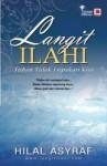 Langit Ilahi: Tuhan Tidak Lupakan Kita - Hilal Asyraf
