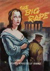 The Big Rape - James Wakefield Burke
