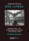 Dos letras (Spanish Edition) - Alejandra Pizarnik, Antonio Beneyto, HakaBooks, Magda Lignori
