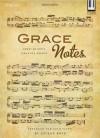 Grace Notes: Songs of God's Amazing Grace - Jolene Boyd