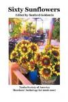 Sixty Sunflowers - Sanford Goldstein