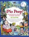 Pio Peep!: Traditional Spanish Nursery Rhymes - Alma Flor Ada, Alice Schertle, F. Campoy, Vivi Escriva